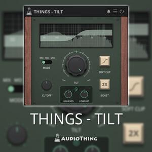 AUDIOTHING THINGS – TILT