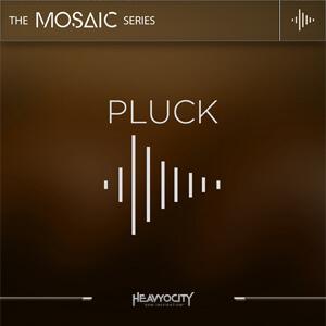 Heavyocity Mosaic Pluck